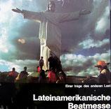 Lateinamerikanische Beatmesse - Einer trage des anderen Last