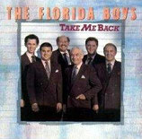 Florida Boys - Take Me Back