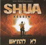 Shua Kessin - Lo Lihityaeish