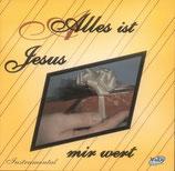 Alles ist Jesus mir wert - Instrumental