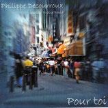 Philippe Decourroux & Jurassic Praise Band - Pour toi