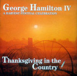 George Hamilton IV - Thanksgiving In The Country
