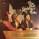 Bill Gaither Trio - My Faith still holds