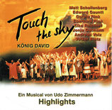 KÖNIG DAVID - Touch The Sky - Ein Musical von Udo Zimmermann (Highlights)