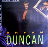 Bryan Duncan - Lunatic Friend