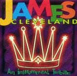 James Cleveland - An Instrumental Tribute CD