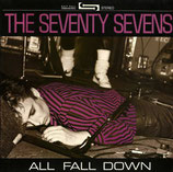 The Seventy Sevens - All Fall Down