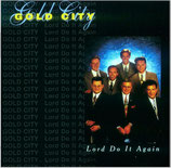 Gold City - Lord Do It Again - (dw)