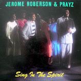Jerome Roberson & Prayz - Sing In The Spirit