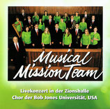 Chor der Bob Jones Universität USA - Livekonzert in der Zionshalle