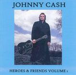 Johnny Cash - Heroes & Friends Volume 1