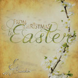 Eurochor - From Christmas to Easter