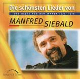 Manfred Siebald - Die schönsten Lieder von Manfred Siebald (Das Beste aus den Jahren 1972-1978)