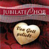 Jubilate-Chor - Von Gott geliebt