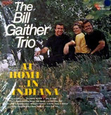 Bill Gaither Trio - At Home In Indiana