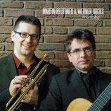 Martin Reuthner & Werner Hucks - Friendship