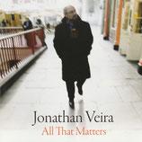 Jonathan Veira - All That Matters