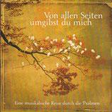 Anni Barth, Lars Peter - Von allen Seiten umgibst du mich (Eine musikalische Reise durch die Psalmen)