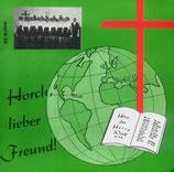 Horch, lieber Freund! 613