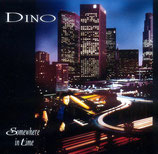 Dino - Somewhere In Time