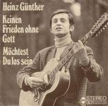 Heinz Günther - Keinen Frieden ohne Gott