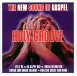 Holy Groove & Lori Glori - The New Sound Of Gospel