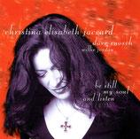 Christina Elisabeth Jaccard - Sei still meine Seele und horche