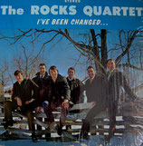 Rocks Quartet - I've been changed