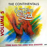 Continentals - Come Bless The Lord Volume 5
