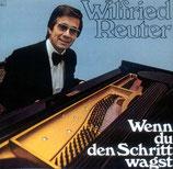 Wilfried Reuter - Wenn du den Schritt wagst