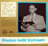 Franz Knies - Glauben heisst Vertrauen