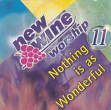 New Wine Worship - Nothing Is As Wonderful 2-CD
