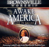 Brownsville Worship - Awake America (Lindell Cooley)