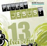 Feiert Jesus 13
