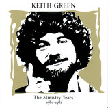 Keith Green - The Ministry Years 1980-1982 Volume 2 - CD1 + CD2 (2-CD)