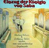 Einzug der Königin von Saba - Markus Kühnis & Wolfgang Sieber spielen zwei- und vierhändige Orgelmusik