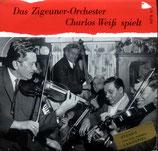 Zigeuner - Das Zigeuner-Orchester Charlos Weiss spielt