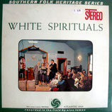 Southern Folk Heritage Series - White Spirituals