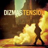 Dizmas - Tension