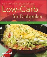 Low-Carb für Diabetiker -29 kohlenhydratarme Rezepte zur Blutzuckerregulation