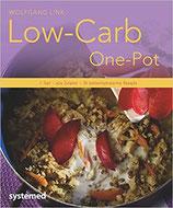 Low-Carb-One-Pot: 1 Topf - alle Zutaten - 36 kohlenhydratarme Rezepte