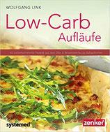 Low Carb Aufläufe (Kochbuch Signiert)