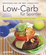 Low-Carb für Sportler: 30 kohlenhydratreduzierte Gerichte für den Sportler