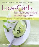 Low Carb bei Nahrungsmittelunverträglichkeiten - Bei Laktose-, Fruktose- und Glutenunverträglichkeit