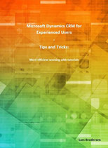 Microsoft Dynamics CRM for Experienced Users