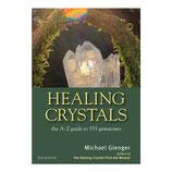 """Gienger, Michael: Healing Crystals - The A to Z Guide to 555 Gemstones (englische Ausgabe von """"Heilsteine 555 Steine von A-Z"""")"""