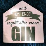"Holzschild Hausform ""Gin"""