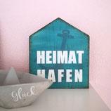 """Holzschild Hausform """"Heimathafen"""""""