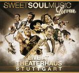 """Live Theaterhaus Stuttgart 2012"" – Sweet Soul Music Revue CD"