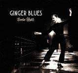 "Ginger Blues ""Berlin Nights"""